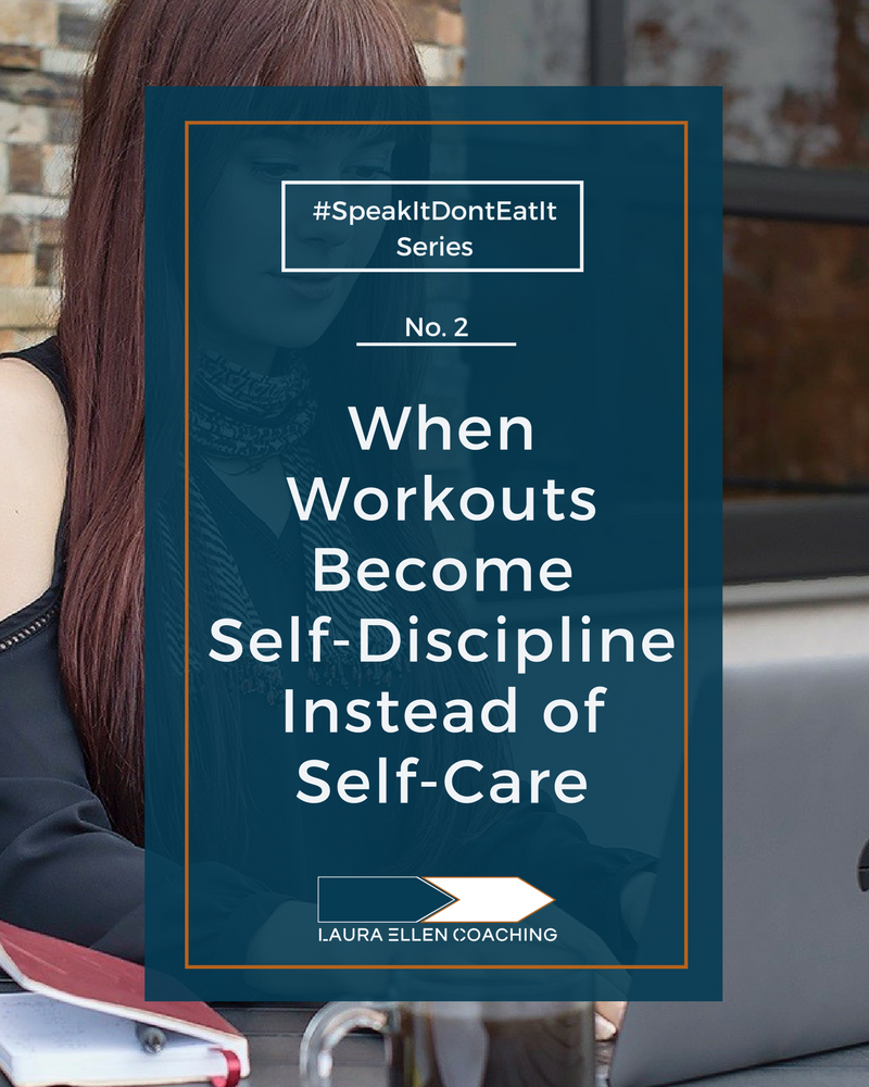 No. 2 When Workouts Become Self-Discipline Instead of Self-Care