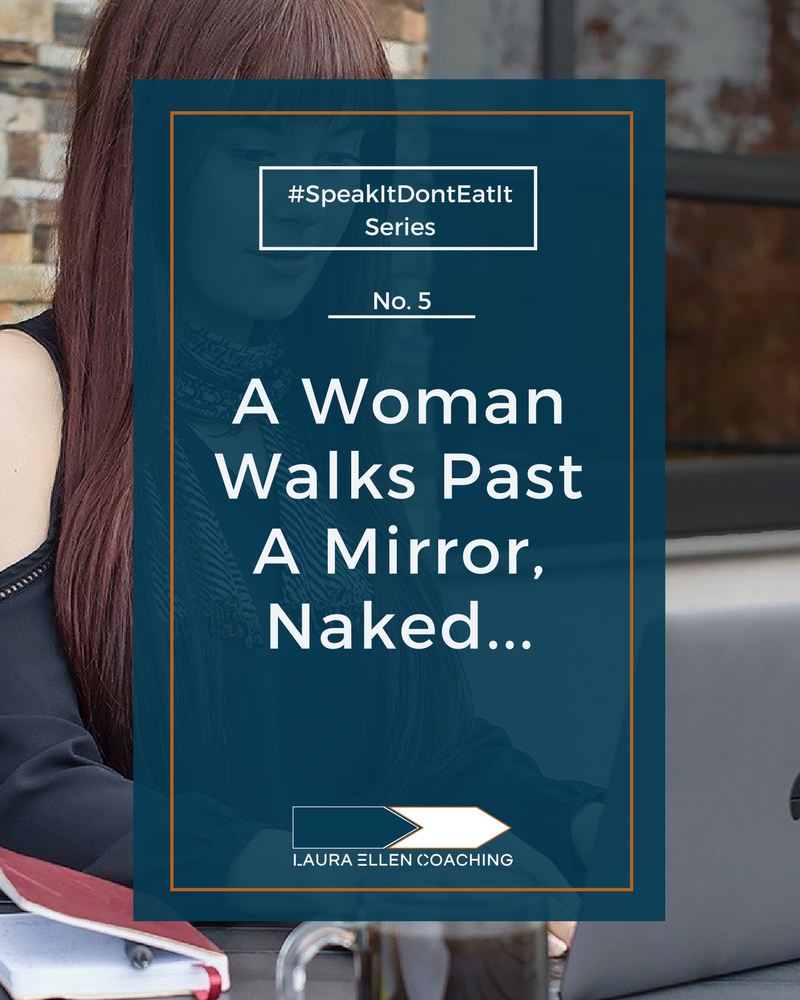 No. 5 A Woman Walks Past A Mirror, Naked...