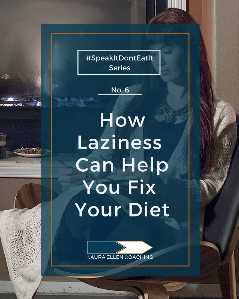 No 6 How Laziness Can Help You Fix Your Diet